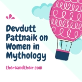 Devdutt Pattnaik on Women in Mythology.jpg