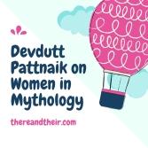 Devdutt Pattnaik on Women in Mythology.jpg