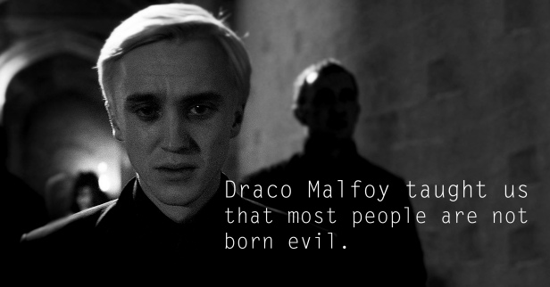 Draco Malfoy - See the 30 Things That Harry Potter taught us