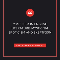 MYSTICISM IN ENGLISH LITERATURE- MYSTICISM, EROTICISM AND SKEPTICISM.jpg