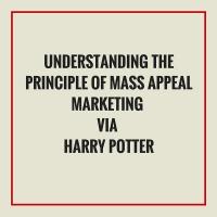Understanding the principle of Mass Appeal Marketing via Harry Potterbuy me pizza.jpg